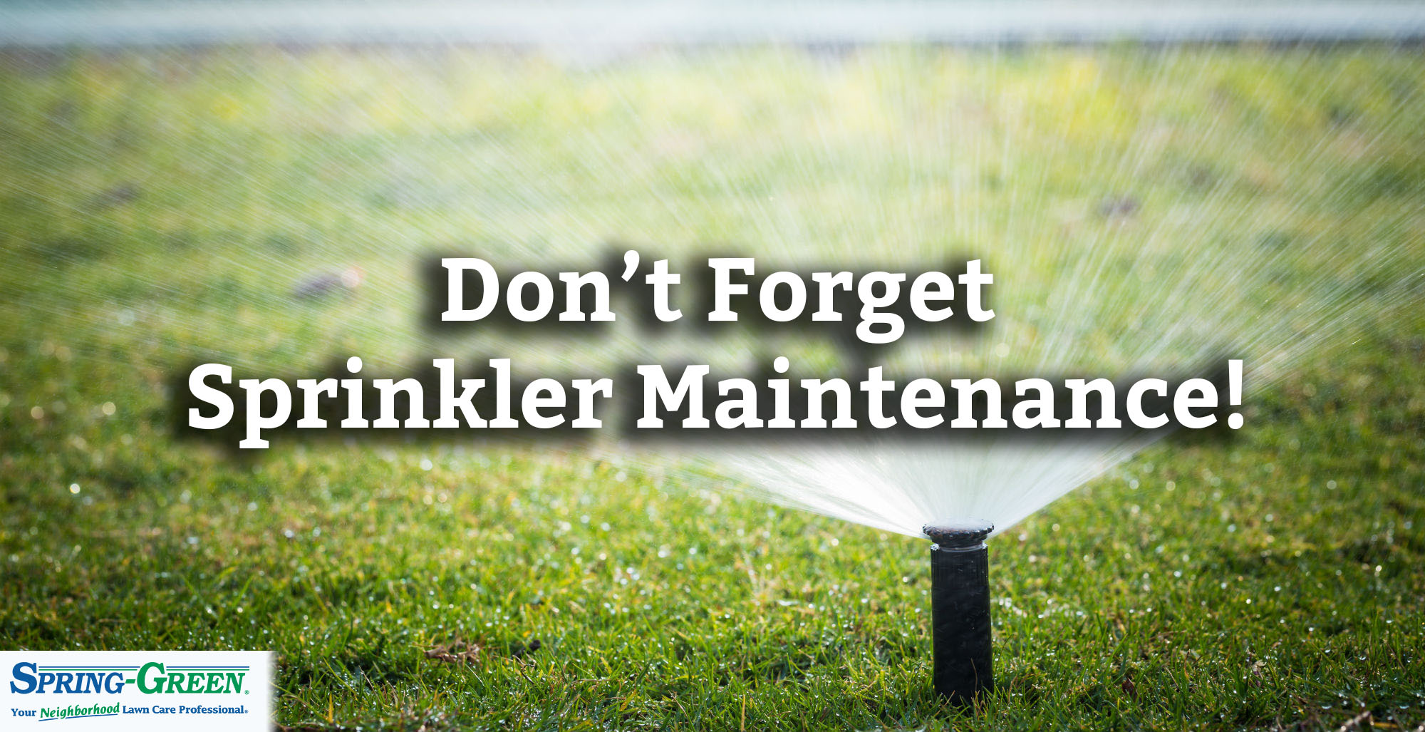Ask The Lawn Care Expert Sprinkler Maintenance