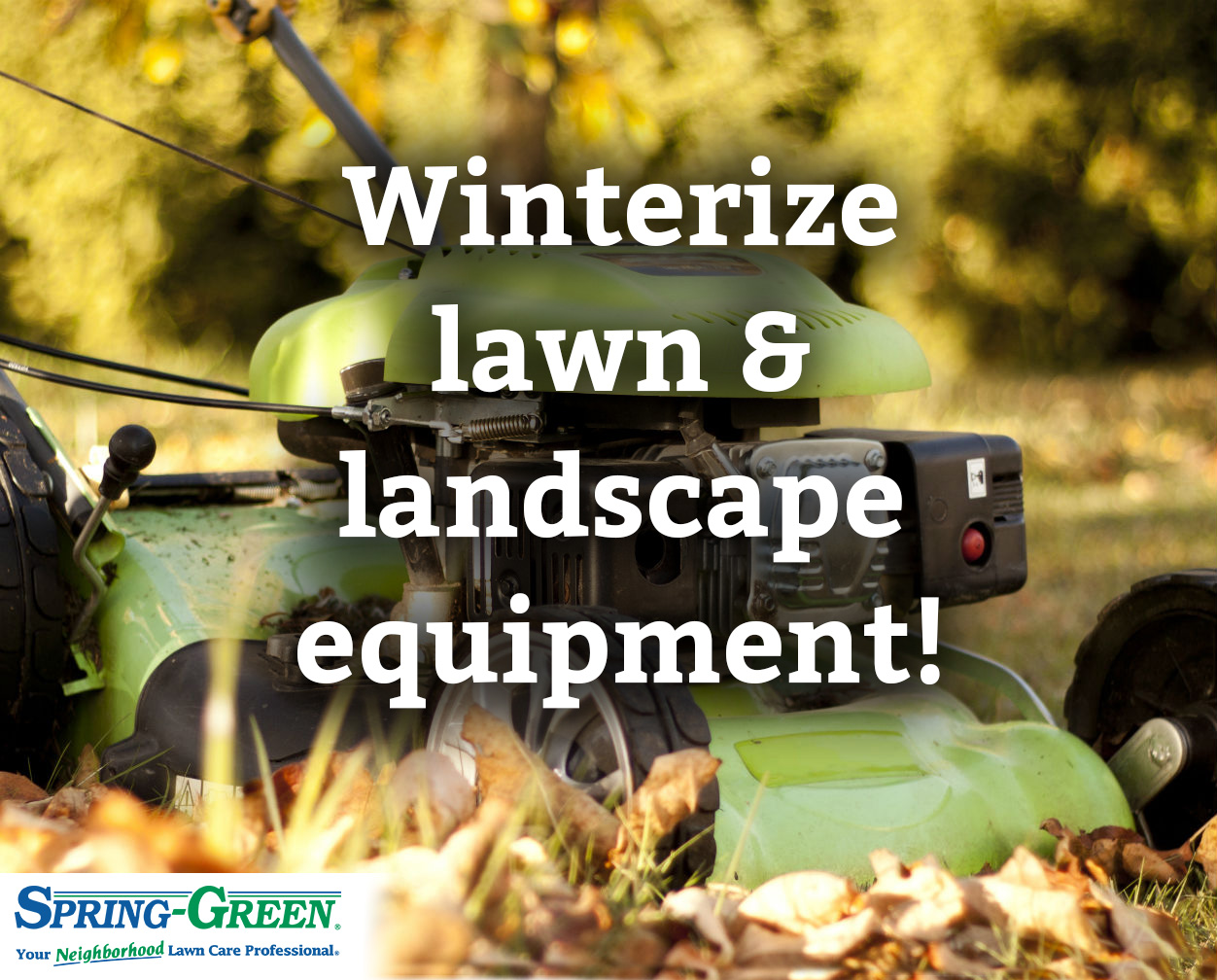 winterizing lawn and landscape equipment